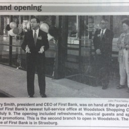 Grand opening of First Bank Woodstock Shopping Center